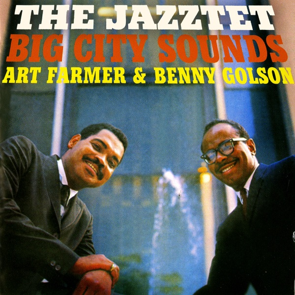 Art Farmer And Benny Golson Jazztet - The Cool One