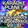 Various Rock Karaoke Hits, Vol. 30 (Karaoke Planet) ジャケット写真