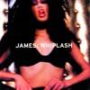 Whiplash (Digitally Remastered), James