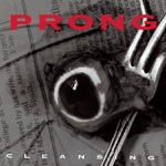 Prong - Snap Your Fingers, Snap Your Neck