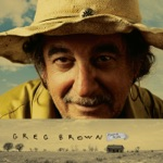 Greg Brown - Rain & Snow