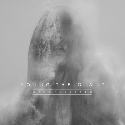 Crystallized - Single - Young The Giant