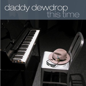 Daddy Dewdrop - It's A Good Day (Reprise) Feat. Mark Hudson's Tribute To Harry Nillson