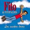 Fito y Fitipaldis - Cerca de las V�as
