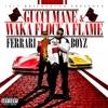 Ferrari Boyz (Deluxe Version), Gucci Mane & Waka Flocka Flame
