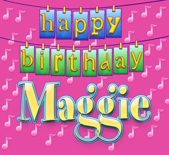 Happy Birthday Maggie - Single by Ingrid DuMosh on Apple Music