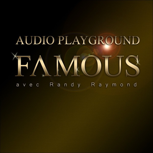 Famous (feat. Randy Raymond) - Single