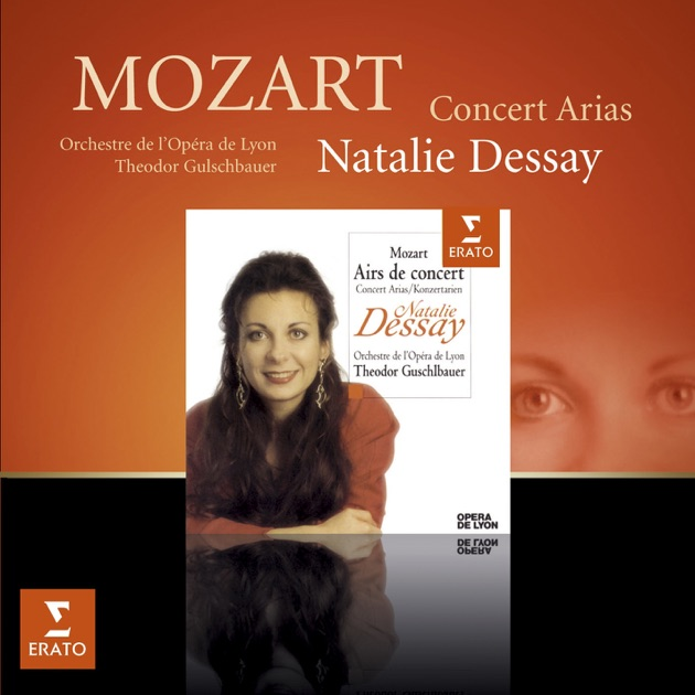 dessay mozart concert arias Natalie dessay is a french opera singer who had a highly acclaimed career as a coloratura soprano before leaving the opera stage on 15 october 2013 she drop.