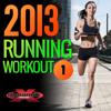 2013 Running Workout 1 (135-153 BPM) - Various Artists
