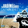 Don't Be Scared - Instrumentals ジャケット写真