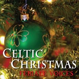 celtic christmas female voices christmas choir - Celtic Christmas