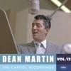 The Capitol Recordings, Vol. 12 (1961), Dean Martin