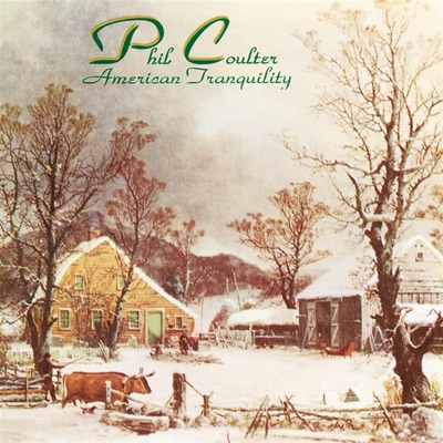 American Tranquility - Phil Coulter