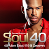 Soul 40: 40 Male Soul/R&B Grooves - Various Artists