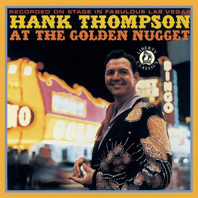 At the Golden Nugget - Hank Thompson