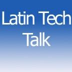 Latin Tech Talk