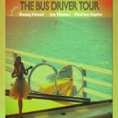 The Bus Driver Tour - Sixteen Years Alone