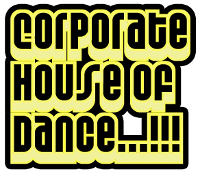 Corporate House Of Dance Mix