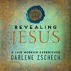 Revealing Jesus (Live) - Darlene Zschech