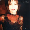 Julie Miller - I Still Cry
