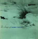 The Songs of Bobby Troup (feat. Bob Enevoldsen, Howard Roberts, Red Mitchell & Don Heath) [Remastered 2013]