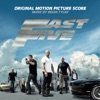 Fast Five (Original Motion Picture Score), Brian Tyler
