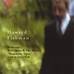Howard Fishman - Nothing Was Delivered