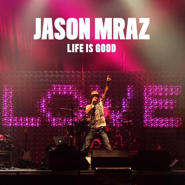 Life Is Good - EP
