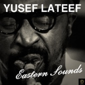 Yusef Lateef - Don't Blame Me