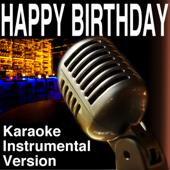 Happy Birthday (Karaoke Instrumental Version)