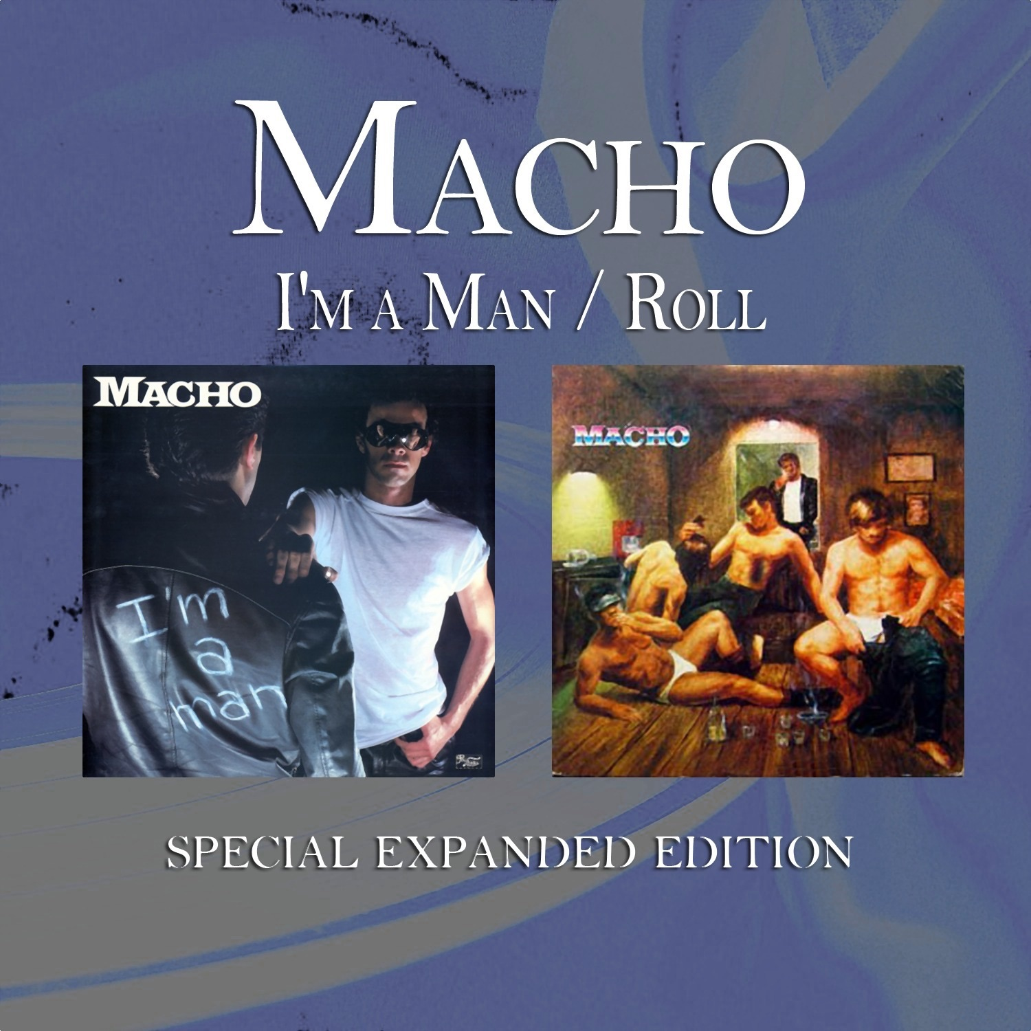 I'm a Man / Roll (Special Expanded Edition)