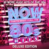NOW That's What I Call 80s Hits (Deluxe Edition)