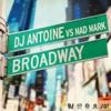 Broadway (Remixes), DJ Antoine & Mad Mark