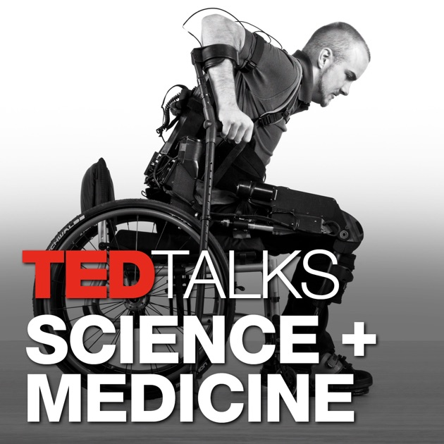 TEDTalks Science and Medicine by TED Talks on Apple Podcasts