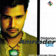 Dildarian - Amrinder Gill - Amrinder Gill