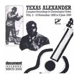 Texas Alexander - Tell Me Woman Blues