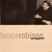 Bruce Robison - My Brother and Me