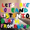 Let's Make Love and Listen to Death from Above Remixes - Single ジャケット写真