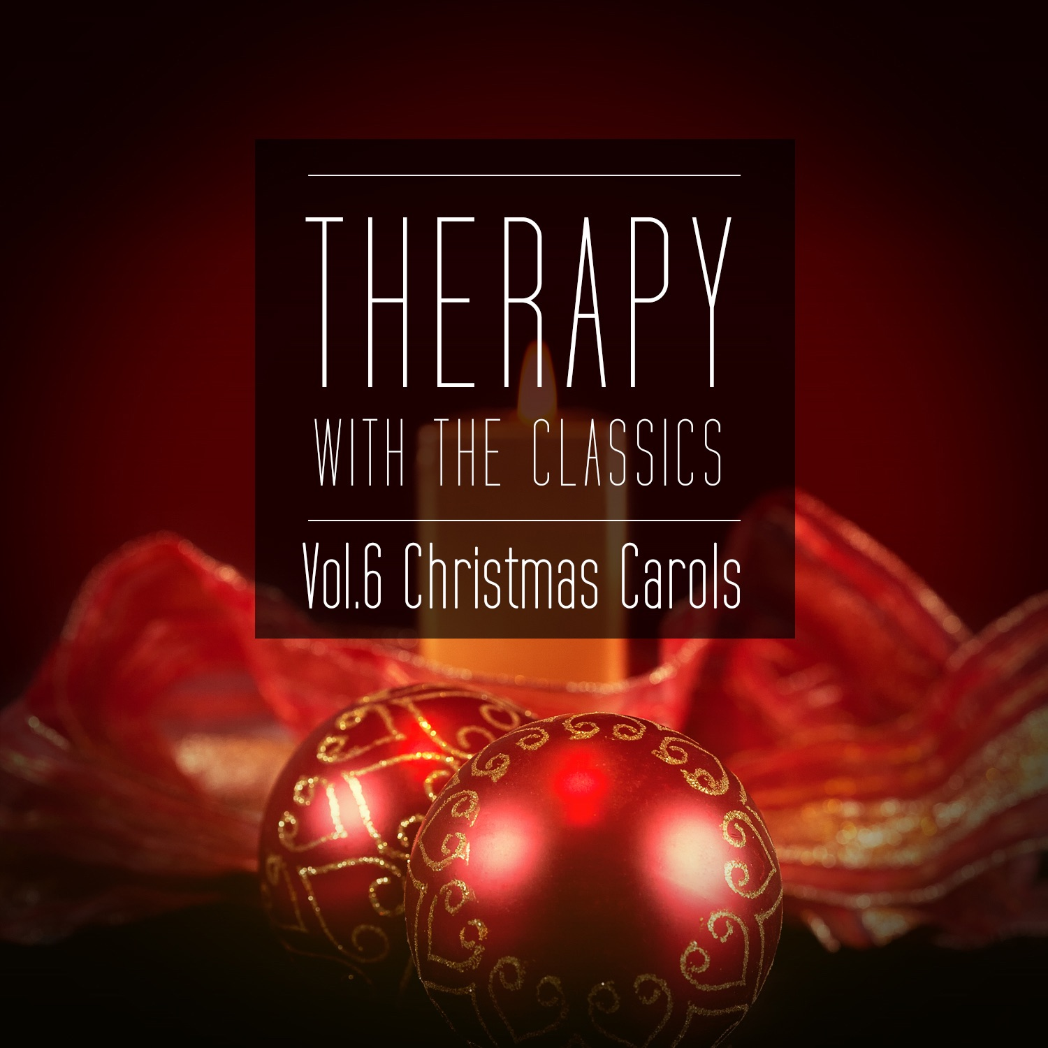 Therapy With the Classics, Vol. 6 (Christmas Carols)