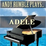 Andy Rumble Plays Adele - Single