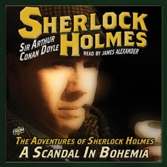 The Adventures of Sherlock Holmes: A Scandal in Bohemia (Unabridged)