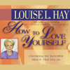 Louise L. Hay - How to Love Yourself artwork