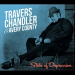 Travers Chandler and Avery County - Little Sister Throw Your Red Shoes Away