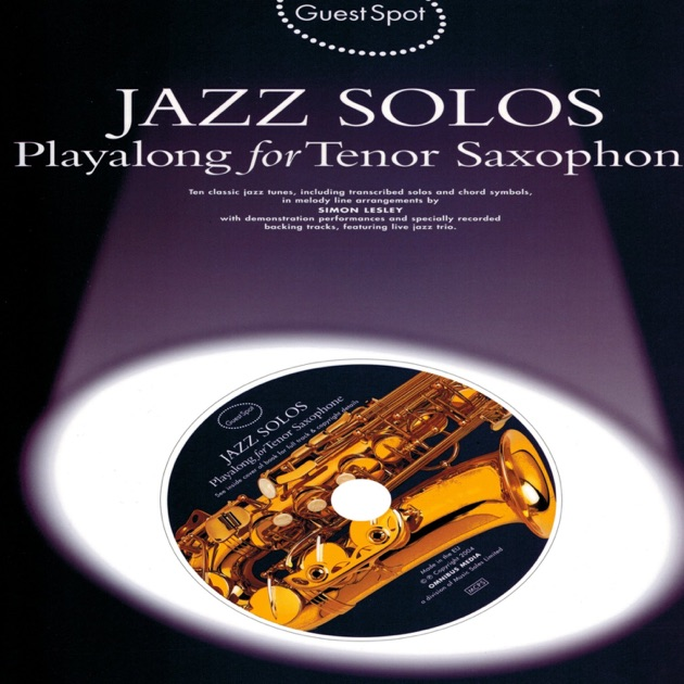 Jazz Solos: Play Along for Alto Saxophone by The Backing Tracks