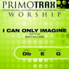 Primotrax Worship - I Can Only Imagine (High Key: G - Performance Backing track) artwork