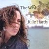 I Wish I Knew  - Julie Hardy