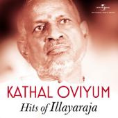 Kathal Oviyum – Illayaraja Hits