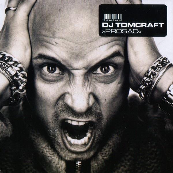 DJ Tomcraft mit Prosac