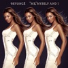 Me, Myself and I - Single, Beyoncé