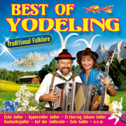 Best of Yodeling - Traditional Folklore - Various Artists - Various Artists